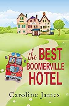 The Best Boomerville Hotel by [James, Caroline]