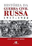 capa de História da Guerra Civil Russa. 1917-1922