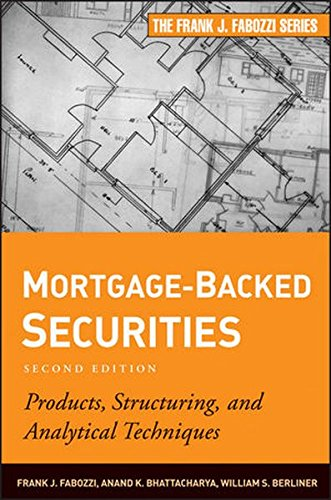 Mortgage-Backed Securities: Products, Structuring, and Analytical Techniques by Wiley