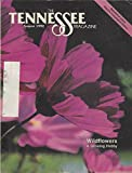 img - for The Tennessee Magazine August 1992, Vol. 36, N  8: Wild Flowers Growing Hobby, and other articles book / textbook / text book