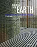 Building with Earth, Gernot Minke, 3764374772