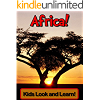 Africa! Learn About Africa and Enjoy Colorful Pictures - Look and Learn! (50+ Photos of Africa) (English Edition)