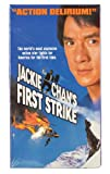 Jackie Chan's First Strike [VHS]