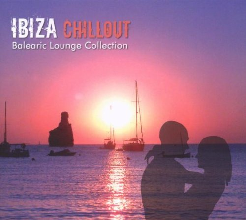 Ibiza Chillout: Balearic Lounge Collection
