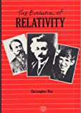 The Evolution of Relativity, Christopher Ray, 0852744234