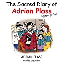 The Sacred Diary of Adrian Plass (Aged 37 3/4) Hörbuch von Adrian Plass Gesprochen von: Adrian Plass