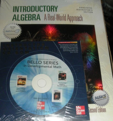 Introductory Algebra a Real-World Approach Annotated Instructor's Edition with Orientation CD-ROM, Instructor's Access K