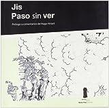 Paso Sin Ver, Jose Ignacio Solorzano, 8493520411