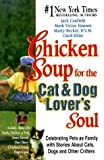 img - for Chicken Soup for the Cat and Dog Lover's Soul: book / textbook / text book