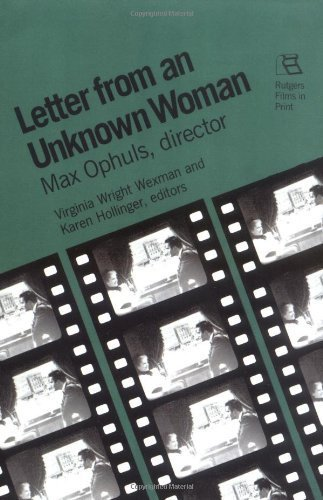 Letter from an Unknown Woman: Max Ophuls, director (Rutgers Films in Print) (1986-08-01) (Letter From An Unknown Woman)