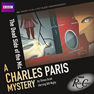 BBC Radio Crimes: A Charles Paris Mystery: The Dead Side of the Mic Radio/TV Program