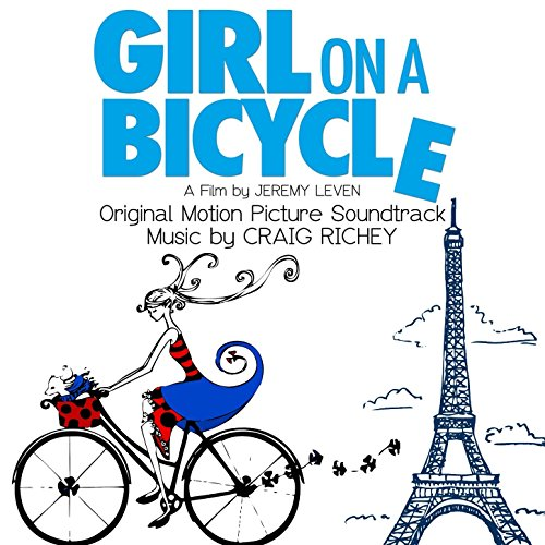 Girl on a Bicycle (2013) Movie Soundtrack
