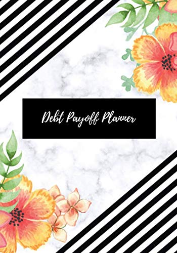 Debt payoff planner: Paying off debts Logbook |Personal/ Business Monthly Budget Planner| Budgeting & Money Management| Bill Paying tracking Book| Debt free Journal Planner
