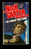 The Human Time Bomb, Nick Carter, 0441349099