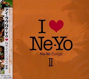 I LOVE NE-YO SONGS 2 - Amazon com Music