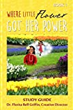 Where Little Flower Got Her Power: Study Guide (Children of The World Storybook and Educational Series)