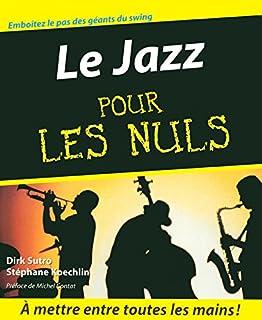 Le jazz pour les nuls, Koechlin, Stéphane