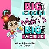 Big Little Words in Mari's Big Little World