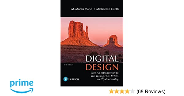 Digital design with an introduction to the verilog hdl vhdl and digital design with an introduction to the verilog hdl vhdl and systemverilog 6th edition 9780134549897 computer science books amazon fandeluxe Image collections