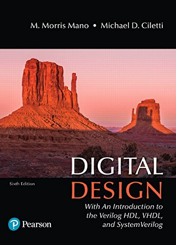 Digital Design: With an Introduction to the Verilog HDL, VHDL, and SystemVerilog (6th Edition)