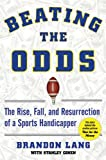 Beating the Odds, Stanley Cohen and Brandon Lang, 1602396809