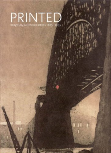 Printed Images by Australian Artists, 1885-1955 (v. 2)