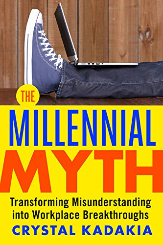 Millennial Myth Transforming Misunderstanding Workplace Breakthroughs product image