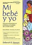 Mi Bebe y Yo, Deborah D. Stewart, 1933503114