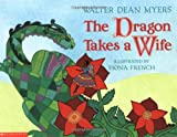 The Dragon Takes a Wife, Walter Dean Myers, 0590466941