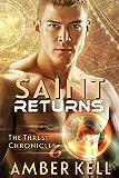 Saint Returns (The Thresl Chronicles Book 6)