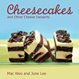 Cheesecakes and other Cheese Desserts