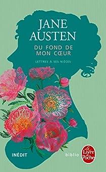 Du fond de mon coeur : Lettres à ses nièces par Austen