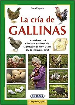 La Cría De Gallinas por David Squires epub