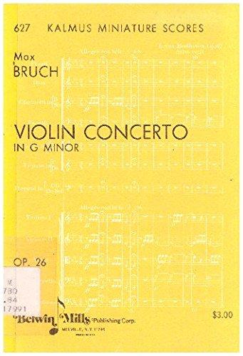 Violin Concerto in G Minor Op. 26 (Kalmus Miniature Scores 627) (Bruch Violin Concerto In G Minor Sheet Music)