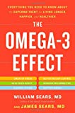 The Omega-3 Effect, William Sears and James Sears, 0316196843