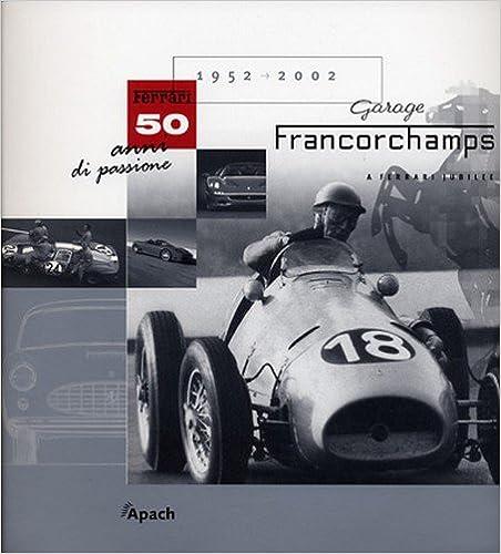 Book garages francorchamps ; 50 ans