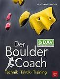 Der Boulder Coach: Technik · Taktik · Training (German Edition)