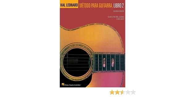 Metodo Para Guitarra: Libro 2: Amazon.es: Schmid, Will, Koch, Greg ...