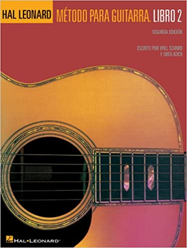 Metodo Para Guitarra: Libro 2: Amazon.es: Schmid, Will, Koch, Greg ...