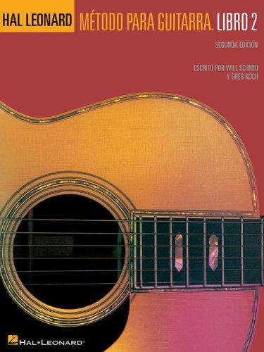 Descargar Libro Hal Leonard Metodo Para Guitarra, Libro 2 Will Schmid
