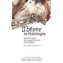 Pour libérer la théologie