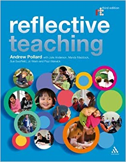 Reflective Teaching: Evidence-informed Professional Practice by Andrew Pollard (2008-07-08)