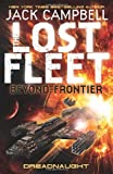 The Lost Fleet: Beyond the Frontier: Dreadnaught (Lost Fleet Beyond/Frontier 1)
