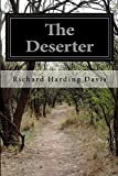 The Deserter, Richard Harding Davis, 1500172529