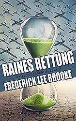 Raines Rettung (Krieg der Drohnen: Buch 1) (German Edition)