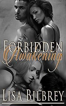 Forbidden Awakenings (Awakenings Series Book 1) by [Bilbrey, Lisa]