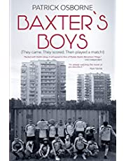 Baxter's Boys: They came. They scored. Then played a match!