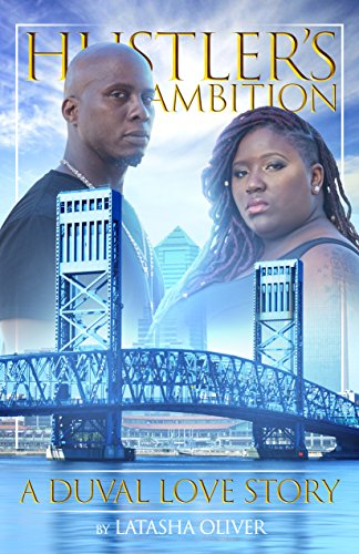 Search : Hustler's Ambition: A Duval Love Story