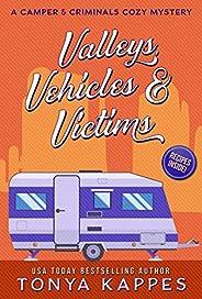 Valleys, Vehicles & Victims: A Camper & Criminals Cozy Myster