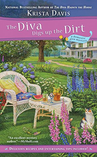The Diva Digs Up the Dirt (A Domestic Diva Mystery)